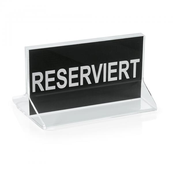 Reserviertschild, 11,5 x 5,5 x 9 cm, Acryl